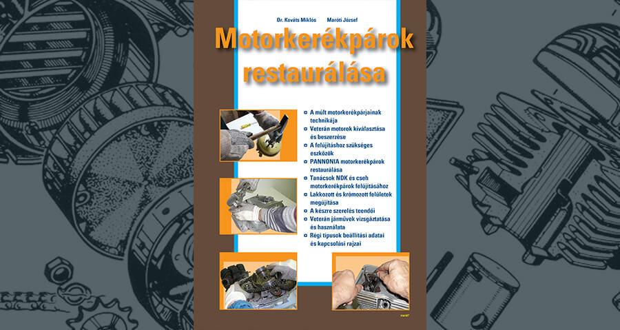 Motorrestaurálási kézikönyv kedvezményesen!