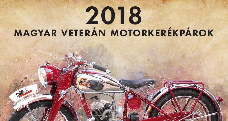 Megjelent 2018-as veterán motoros naptárunk!